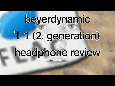Audiophile Headphone Review – Beyerdynamic T 1 (2. Generation) T1 Review
