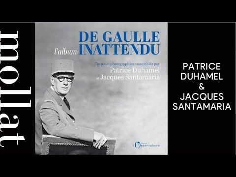 Patrice Duhamel et Jacques Santamaria - De Gaulle inattendu : l'album