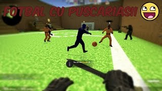 FOTBAL CU PUSCARIASII   Counter Strike Global Offensive