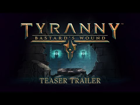 Tyranny: Bastard's Wound - Teaser Trailer thumbnail
