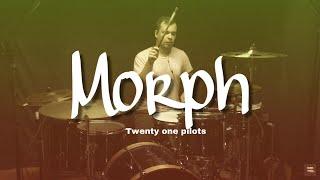 Twenty one pilots - Morph -Drum Cover