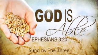 God is Able - The Three Sopranos