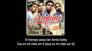 Aventura - Gone (lyric - letra)