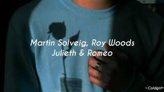 Martin Solveig, Roy Woods   Juliet & Romeo (Traducida Al Español)