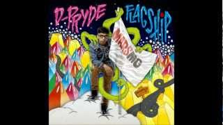 D-Pryde - Mobbin (prod Den-Z & Gynus)