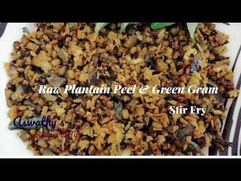 ഏത്തക്ക തൊലിയും പയറും ചേർത്ത് ഒരു അടിപൊളി തോരൻ | Raw Plantain Peel & Green Gram Stir Fry