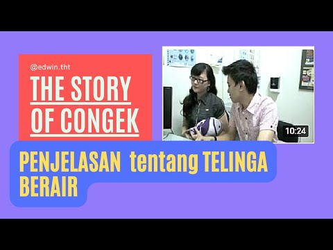 Video THE STORY OF CONGEK (OTITIS MEDIA SUPURATIF KRONIK)
