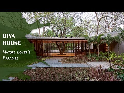 Dream House | Nature Lover's Paradise | Diya House | Design Homes