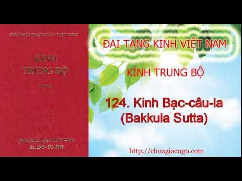 Kinh Trung Bộ - 124. Kinh Bạc-câu-la