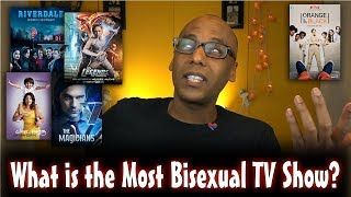 What is the Most Bisexual TV Show?