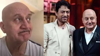 Anupam Kher burst into tears talking about Irrfan Khan !! RIP Irrfan Khan