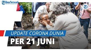 Update Corona Dunia 21 Juni 2021: Total 179,2 Juta Terinfeksi, India Masih Ada 700 Ribu Kasus Aktif