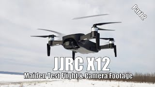 JJRC X12 - 3 Axis Gimbal GPS Drone Maiden Flight & Camera Footage - Part 2