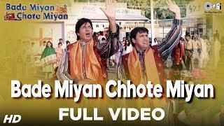 Bade Miyan Chhote Miyan  Title Song  Amitabh Bachchan & Govinda  Full Song