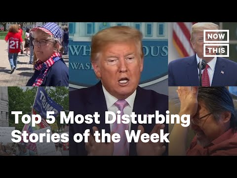 Top 5 Most Outrageous News Stories: April 26, 2020 | NowThis
