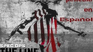 Spec Ops THE LINE  Pelicula Completa  En Español