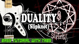 Slipknot - Duality - BASS Tutorial [With Tabs] - Play Along