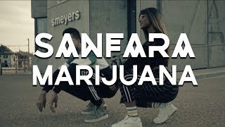 Sanfara   Marijuana | مريخوانا (Clip Officiel)