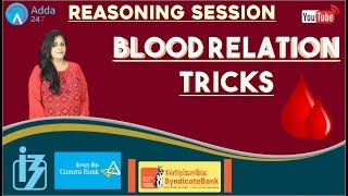 Blood Relation Tricks For Bank Exams - SO, CANARA BANK, SYNDICATE | Reasoning