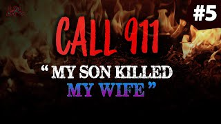"""My Son Killed My Wife!"" 
