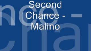 Second Chance   Malino