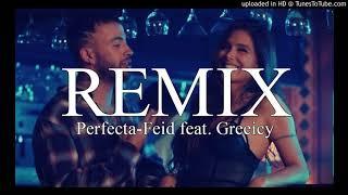 Perfecta   Feid, Greeicy  ✘ Juan Jadan  Remix