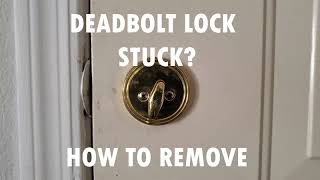 DEAD BOLT LOCK STUCK    QUICK AND EASY REMOVAL