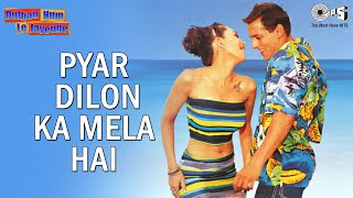 Pyar Dilon Ka Mela Hai - Video Song | Dulhan Hum Le Jaayenge | Salman Khan & Karisma Kapoor