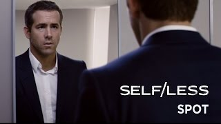 "Self/less (Ryan Reynolds, Ben Kingsley) -  Spot 30"" Everything"