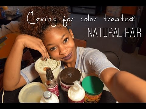 Video Caring for Color Treated Natural Hair