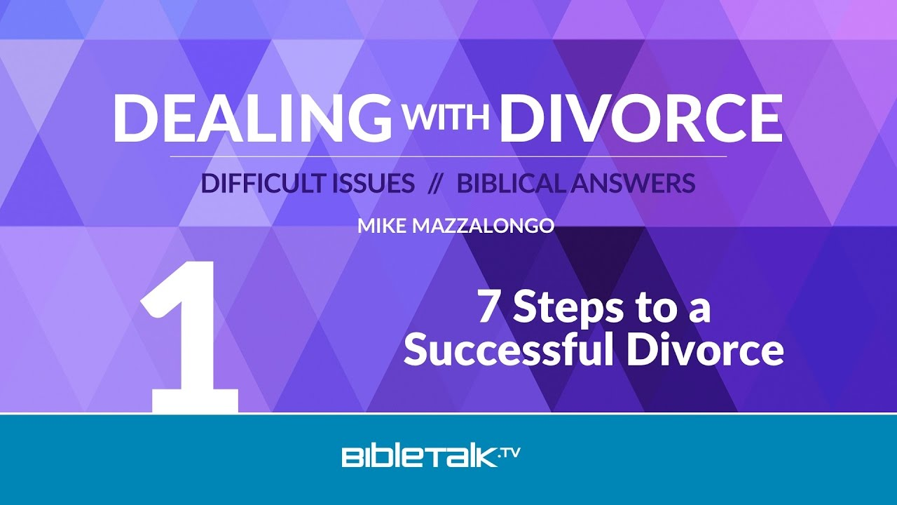 1. 7 Steps to a Successful Divorce