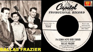 DALLAS FRAZIER - I'm Gonna Move Over Yonder / Love Life At Fourteen (1954)