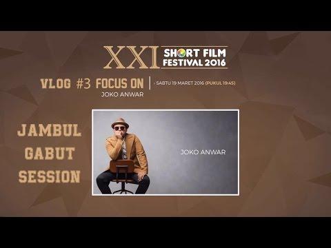Xxi short film festival 2016 focus on joko anwar  jgs