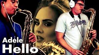 Adele - HELLO - Alto & Tenor Saxophone Cover - BriansThing & Austin Gatus