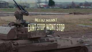 MEEKZ - CAN'T STOP WON'T STOP 🎵     @MannyMeekz