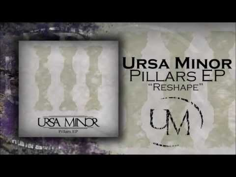 Ursa Minor - Reshape