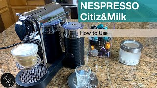 How to use NESPRESSO CITIZ&MILK | Easy Way to enjoy a delicious cup of ESPRESSO or LATTE