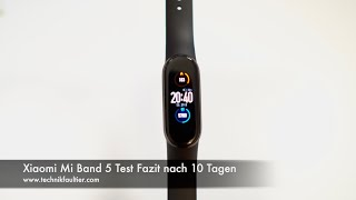 Xiaomi Mi Band 5 Test Fazit nach 10 Tagen