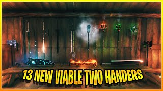 13 New Viable Two Handed Weapons