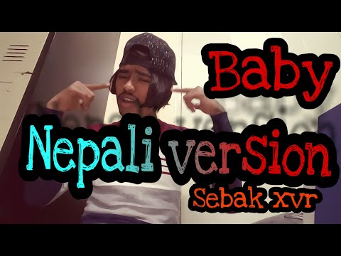 Sebak xvr-baby(nepali version) new nepali pop song 2019/2075