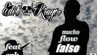 k saen crew _edok_ft _erk (mucho flow falso)