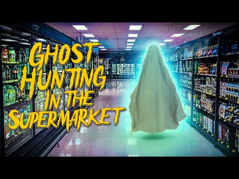 The Ghosts Are Angry! | SuperMarket Memoirs: Did You Hear That | A Ghost Hunting Horror Story