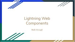Introduction to Lightning Web Components | Hello World | Key Concepts