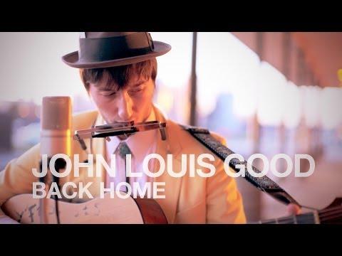 Jacksonopolis #MUSIC: John Louis Good - Back Home
