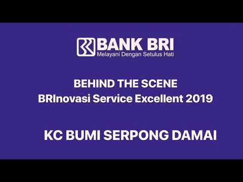 BTS VIDEO INOVASI SERVICE EXCELLENT 2019 | Bank BRI | Kanca BSD | Kanwil Jakarta 3
