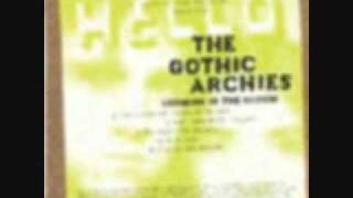 The Gothic Archies - The Dead Only Quickly