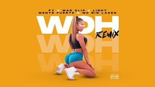 FY - Woh Remix ft. Mad Clip x Light x Mente Fuerte x MC Bin Laden - Official Audio Release