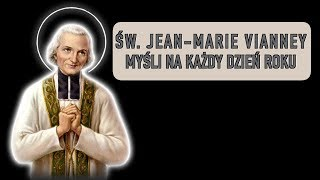 św. Jan Maria Vianney: myśli na każdy dzień - 3 września.