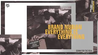 Brand Nubian - Down For the Real