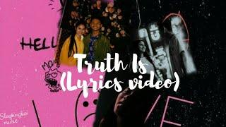 Vedo - Truth Is (lyrics video)